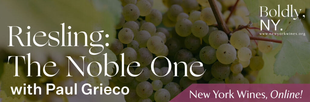 background: white grapes on the vine. overlay text: riesling: the noble one with Paul Grieco